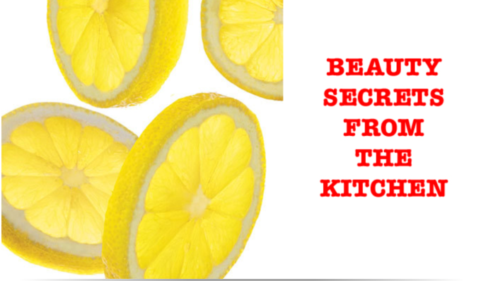 Beauty Secrets from the Kitchen